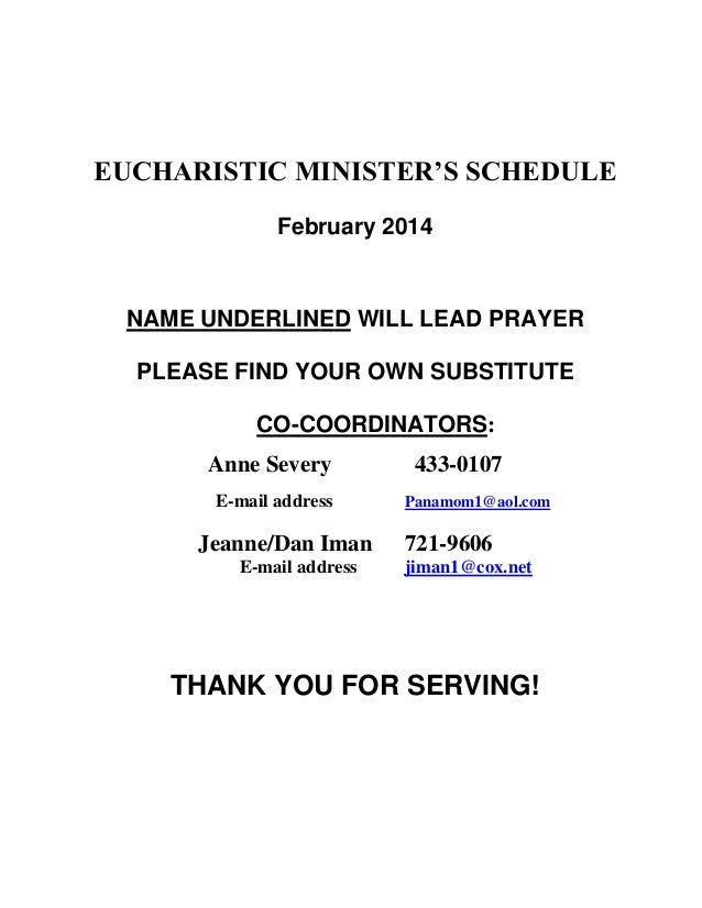EUCHARISTIC MINISTER'S SCHEDULE February 2014  NAME UNDERLINED WILL LEAD PRAYER PLEASE FIND YOUR OWN SUBSTITUTE CO-COORDIN...