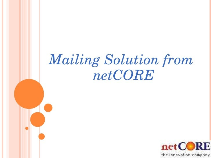 NEW  OFFERINGS FROM  NETCORE Mailing Solution from netCORE