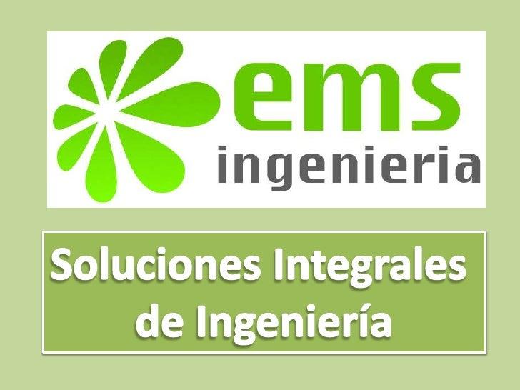 Soluciones Integrales <br />de Ingeniería<br />