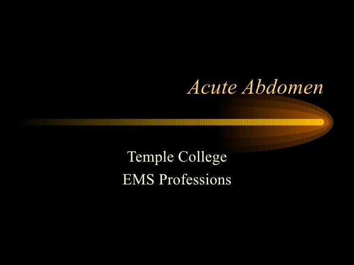 Acute Abdomen Temple College EMS Professions
