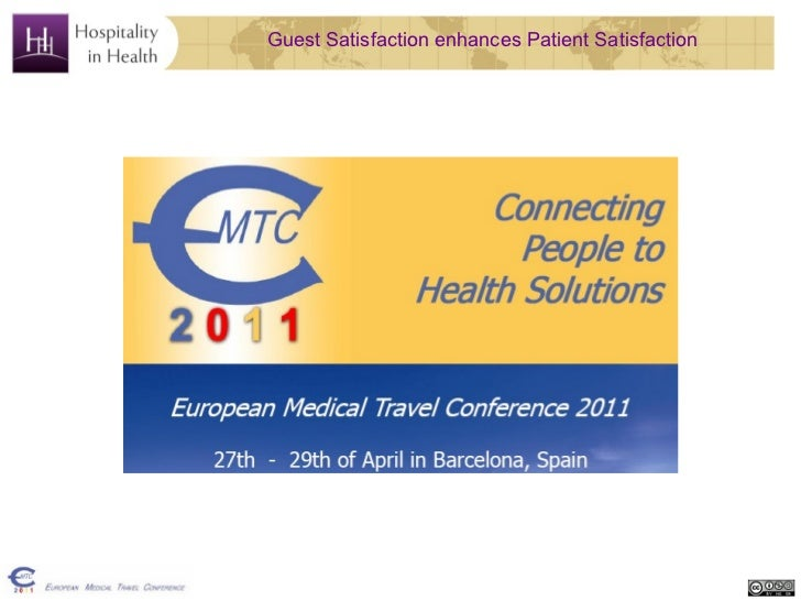 Guest Satisfaction enhances Patient Satisfaction - presentation Barcelona
