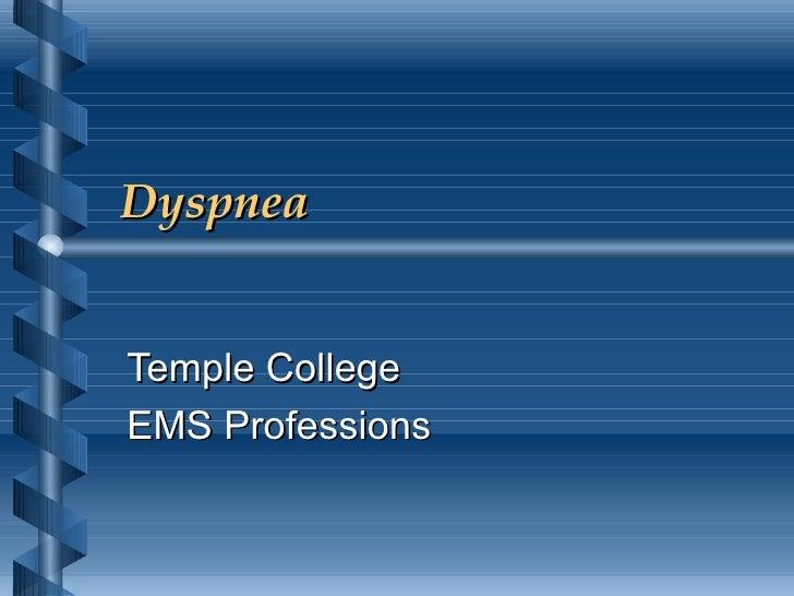 Dyspnea Temple College EMS Professions