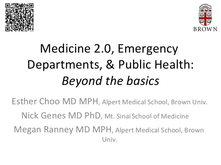 Medicine 2.0 for the Emergency Department & Public Health - Beyond the Basics