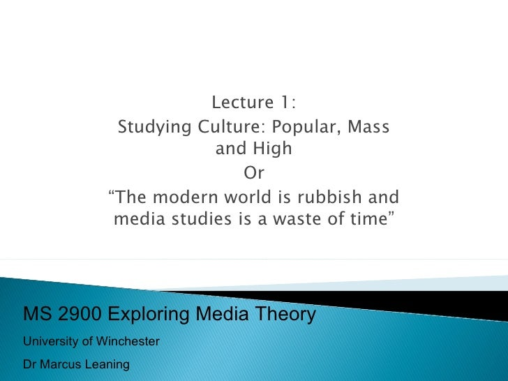 Exploring Media Theory L1 Mass Society Theory