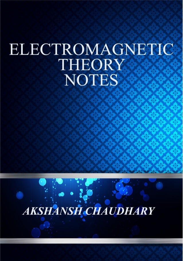 Electromagnetic Theory notes