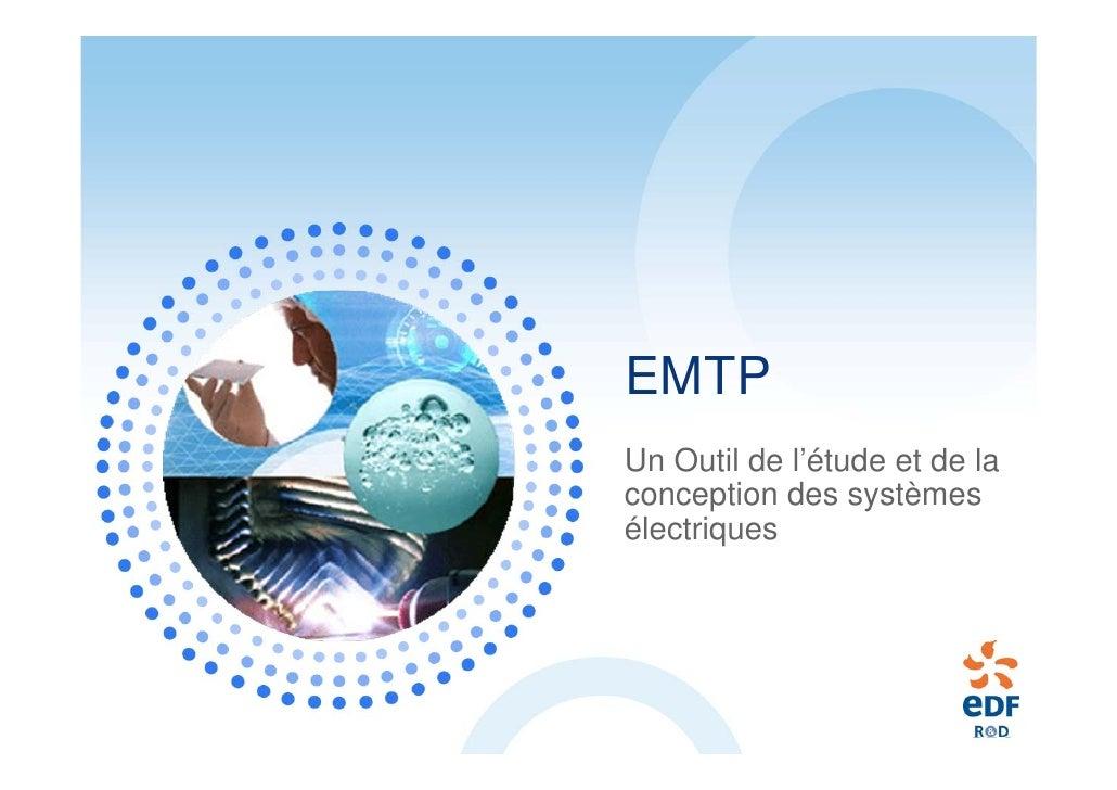 EMTP Un Outil de l'étude et de la conception des systèmes électriques