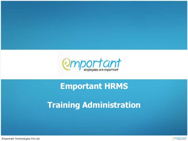 Emportant Technologies Pvt Ltd Emportant HRMS Training Administration