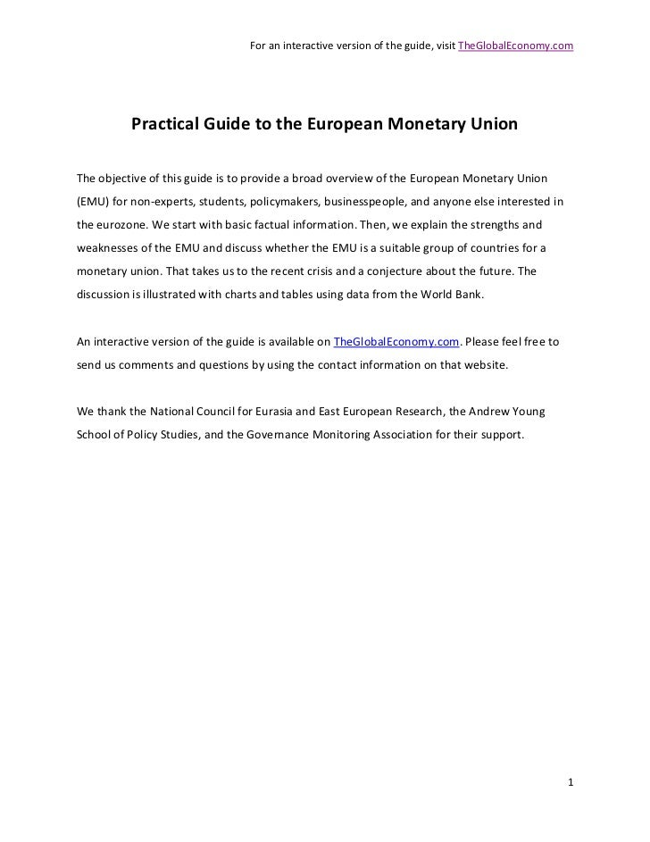 For an interactive version of the guide, visit TheGlobalEconomy.com          Practical Guide to the European Monetary Unio...