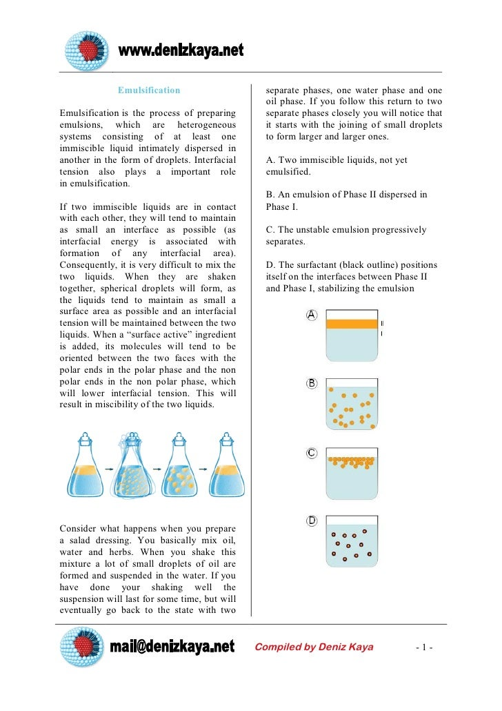 Emulsification                      separate phases, one water phase and one                                              ...