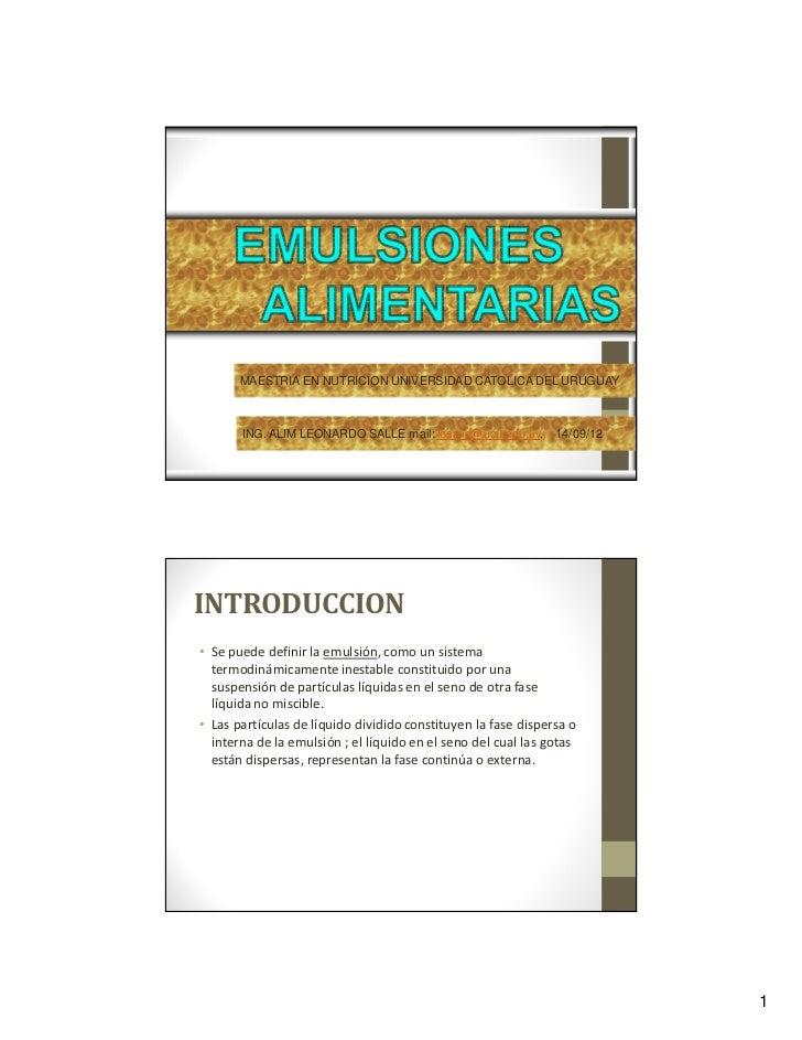 MAESTRIA EN NUTRICION UNIVERSIDAD CATOLICA DEL URUGUAY       ING. ALIM LEONARDO SALLE mail: lesalle@ucu.edu.uy.      14/09...
