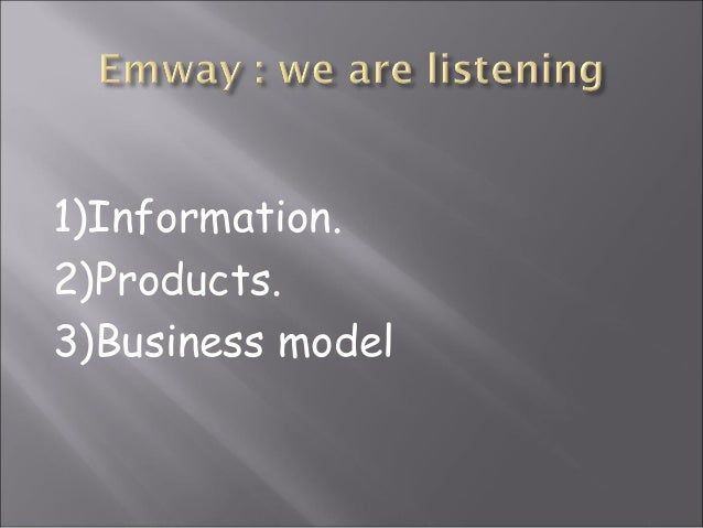 1)Information.2)Products.3)Business model
