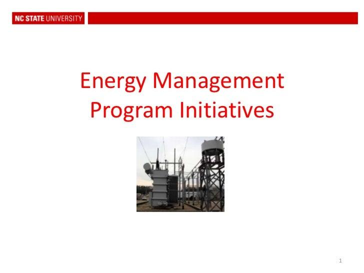 1<br />Energy Management Program Initiatives<br />