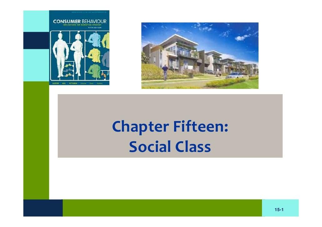 Chapter Fifteen:   Social Class                      15-1
