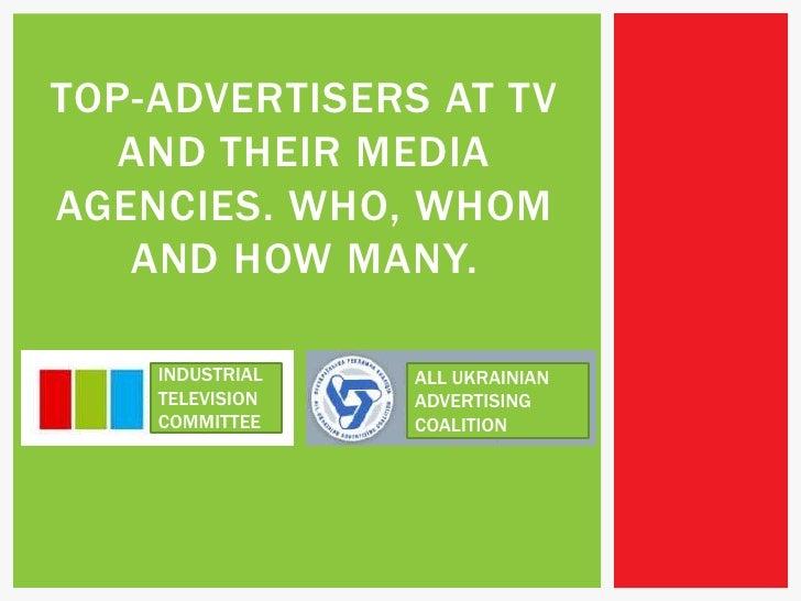 Maxim Lazebnik - Top TV advertisers and their media agencies