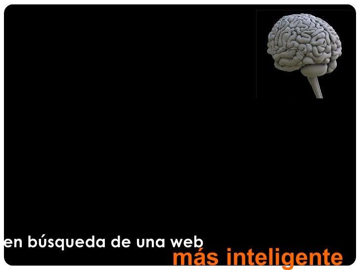 En búsqueda de una web más inteligente (Cristobal Cobo R.)