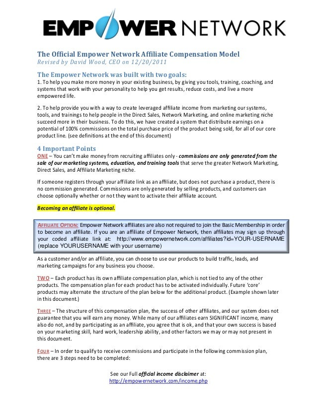 The Official Empower Network Affiliate Compensation Model Revised by David Wood, CEO on 12/20/2011  The Empower Network was ...