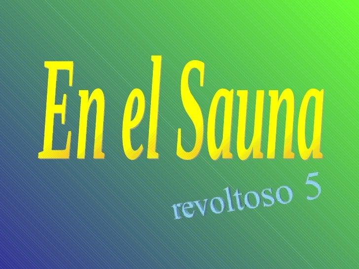 Bienvenidos al nuevo foro de apoyo a Noe #258 / 20.05.15 ~ 23.05.15 - Página 21 En-el-sauna-1-728