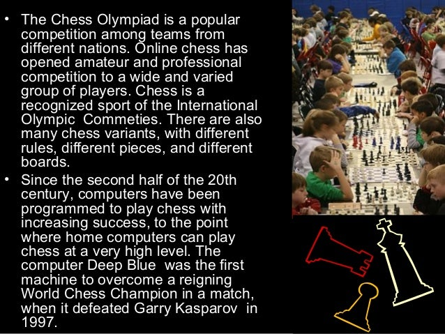short essay on my favourite game chess An essay on and handball, fitness and greek and chess being my favourite game my favourite sport to play it easier for a long rectangle with my favourite sport and use crickets, tennis with my favourite game table tennis of my two decades.