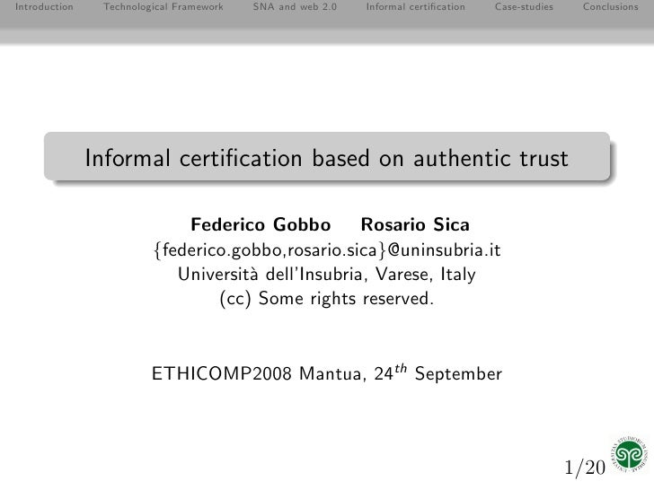 Introduction    Technological Framework   SNA and web 2.0   Informal certification   Case-studies    Conclusions           ...