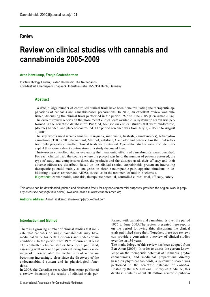 Cannabinoids 2010;5(special issue):1-21ReviewReview on clinical studies with cannabis andcannabinoids 2005-2009Arno Hazeka...