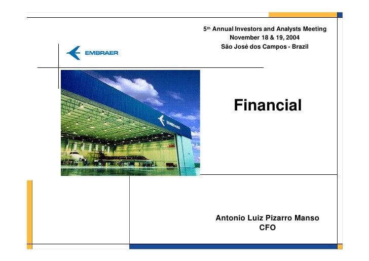 2003* 4o.Encontro Anual De Investidores Da Embraer   ApresentaçãO Financeira (DisponíVel Apenas Em InglêS)
