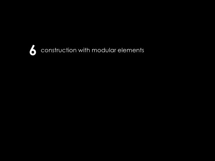 6 construction with modular elements