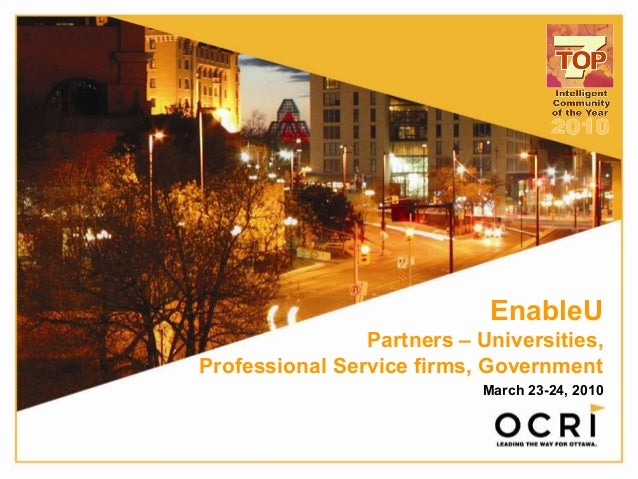 EnableU Partners – Universities, Professional Service firms, Government March 23-24, 2010
