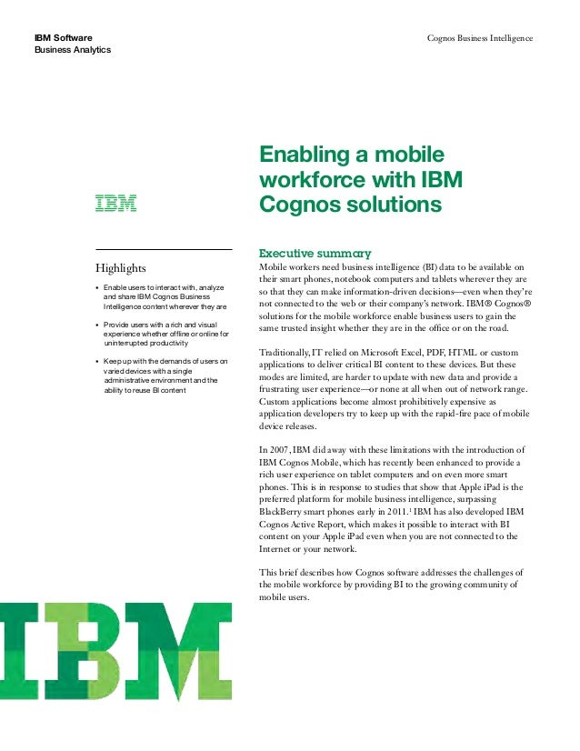 IBM Software Business Analytics  Cognos Business Intelligence  Enabling a mobile workforce with IBM Cognos solutions Execu...