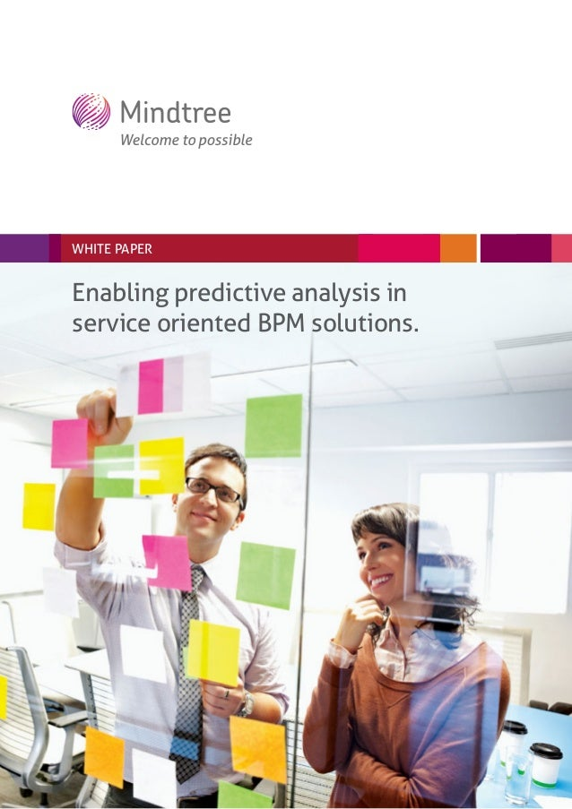 Enabling predictive analysis in service oriented BPM solutions.