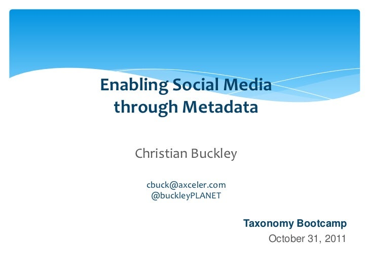 Enabling Social Media through Metadata -- Taxonomy Bootcamp