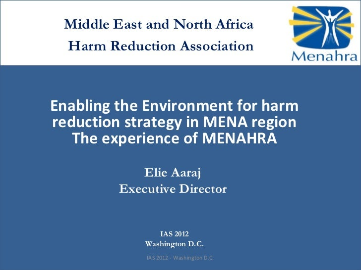 Middle East and North Africa Harm Reduction AssociationEnabling the Environment for harmreduction strategy in MENA region ...