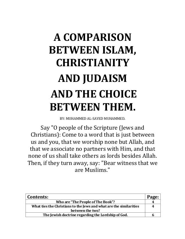 christianity judaism comparison essay Open document below is an essay on comparison of christianity, islam and judaism from anti essays, your source for research.