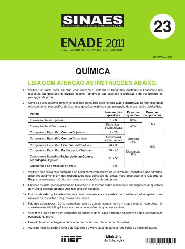 23  SINAES Sistema Nacional de Avaliação da Educação Superior  2011  EXAME NACIONAL DE DESEMPENHO DOS ESTUDANTES  Novembro...