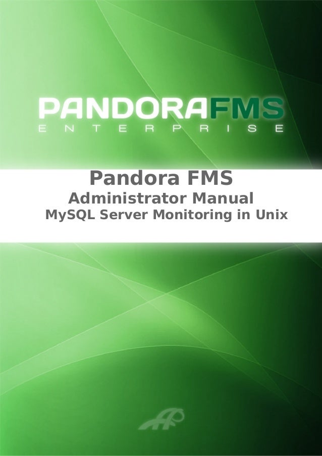 Pandora FMS Administrator Manual MySQL Server Monitoring in Unix