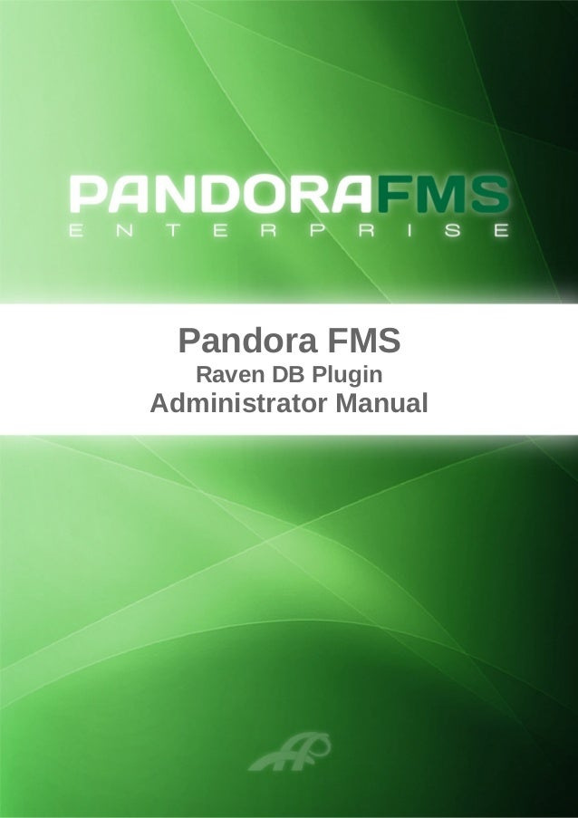 Pandora FMS Raven DB Plugin Administrator Manual