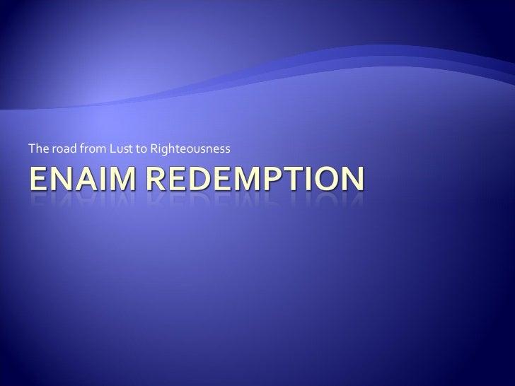 Enaim Redemption