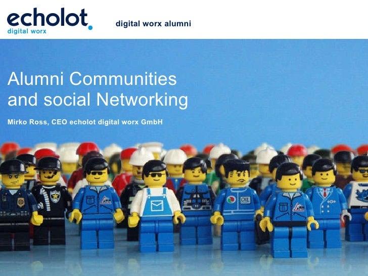digital worx alumniAlumni Communitiesand social NetworkingMirko Ross, CEO echolot digital worx GmbH                       ...