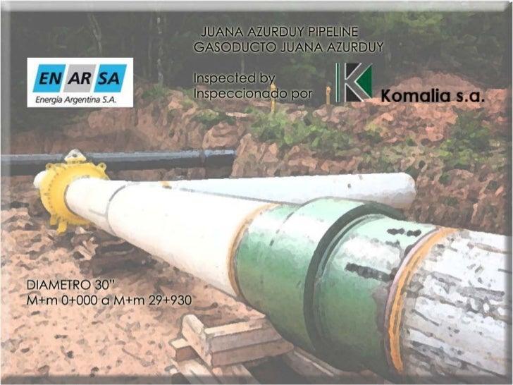 Inspection of Juana Azurduy Pipeline