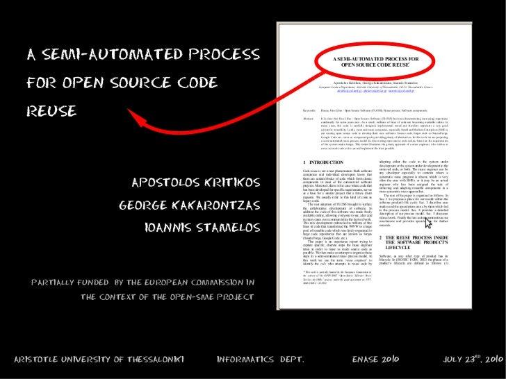 ARISTOTLE UNIVERSITY OF THESSALONIKI INFORMATICS  DEPT. ENASE 2010 JULY 23 rd , 2010 A SEMI-AUTOMATED PROCESS FOR OPEN SOU...