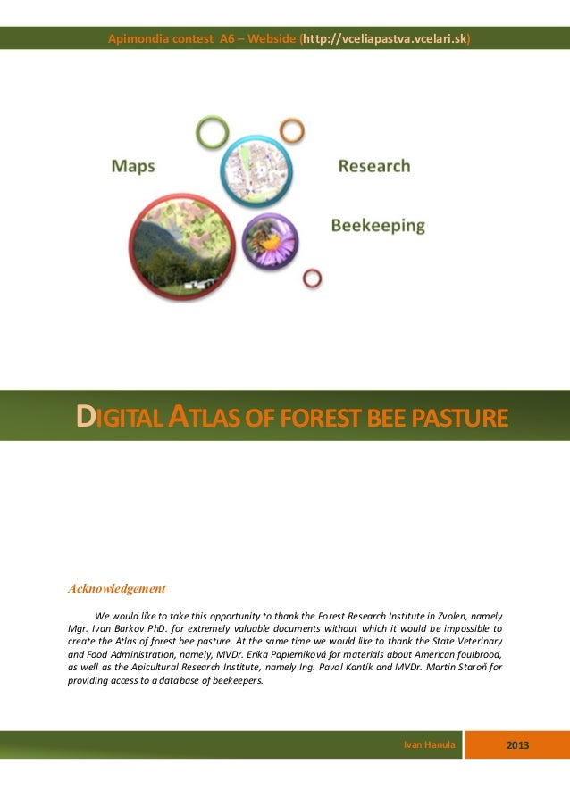 Acknowledgement We would like to take this opportunity to thank the Forest Research Institute in Zvolen, namely Mgr. Ivan ...