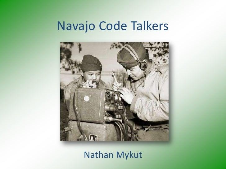 Navajo Code Talkers         Nathan Mykut
