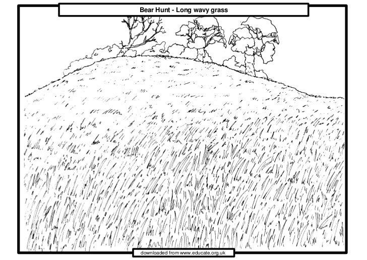 Bear Hunt - Long wavy grassdownloaded from www.educate.org.uk