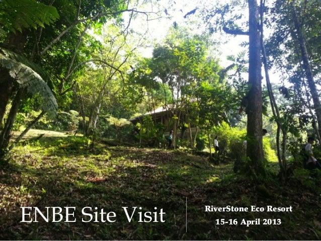 ENBE Site Visit