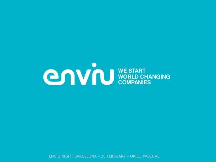 ENVIU NIGHT BARCELONA – 26 FEBRUARY – ORIOL PASCUAL