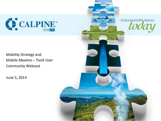 Mobility	   Strategy	   and	   	    Mobile	   Maximo	   –	   Tivoli	   User	    Community	   Webcast	    	    June	   5,	 ...