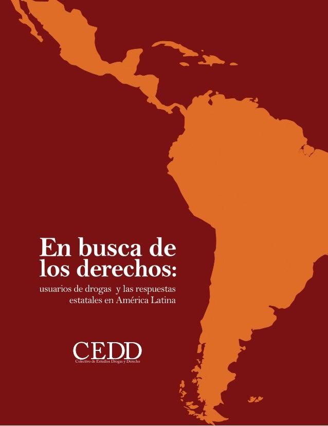 En busca de los derechos: Usuarios de drogas y las respuestas estatales en América Latina
