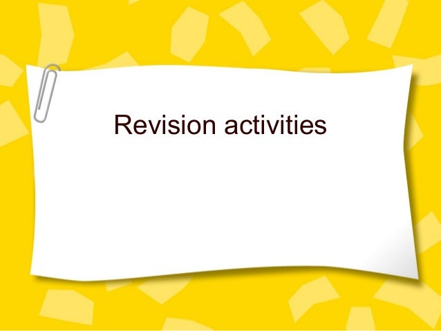 Revision activities