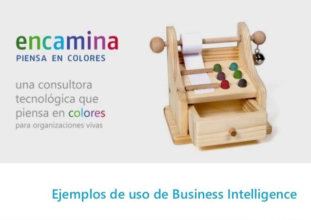 Ejemplos de uso de Business Intelligence