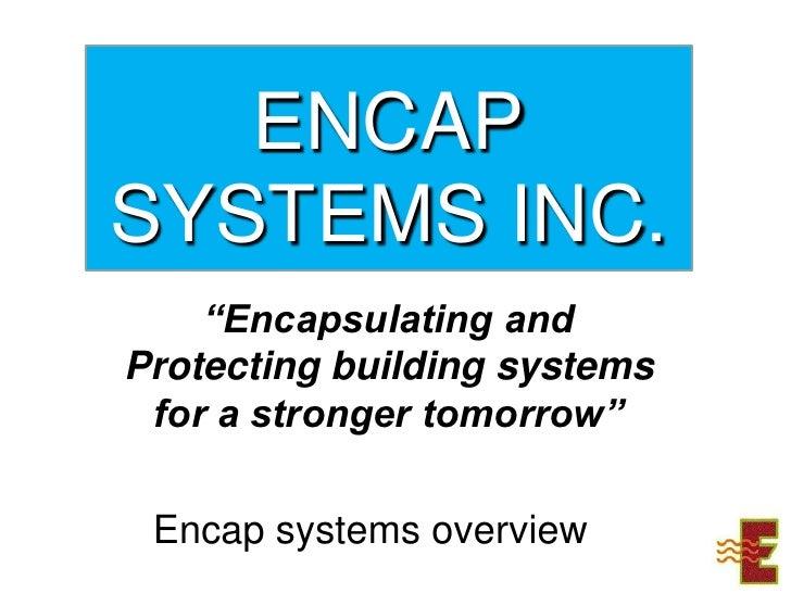 Encap systems912010