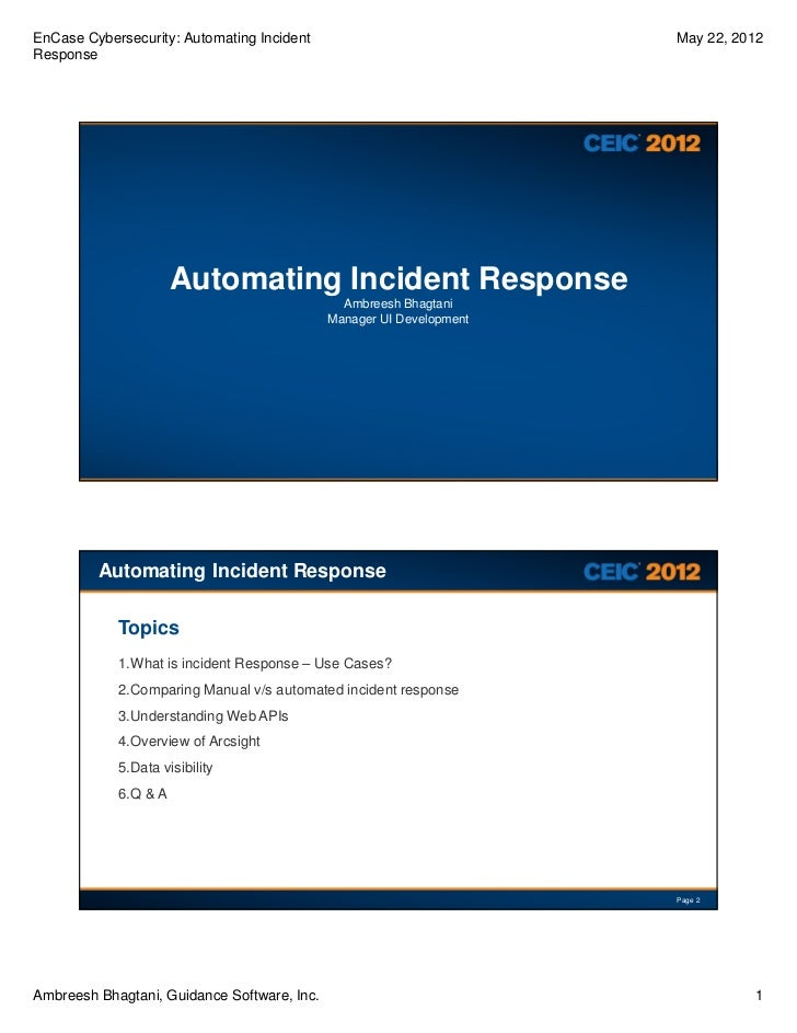 EnCase Cybersecurity: Automating Incident                             May 22, 2012Response                      Automating...